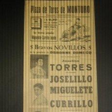 Tauromaquia: CARTEL DE TOROS. PLAZA DE TOROS DE MONTORO. 1971. TORRES. JOSELILLO. MIGUELETE. CURRILLO. JOSELE.. Lote 15234892
