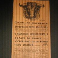 Tauromaquia: CARTEL DE TOROS. PLAZA DE TOROS DE ZARAGOZA. 1960. RAFAEL DE PAULA. VITORIANO DE LA SERNA.PEPE OSUNA. Lote 16745562