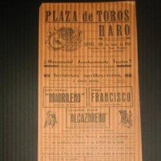 Tauromaquia: CARTEL DE TOROS. PLAZA DE TOROS DE HARO. 1961. MADRILEÑO. FRANCISCO. ALCAZAREÑO.. Lote 15294232