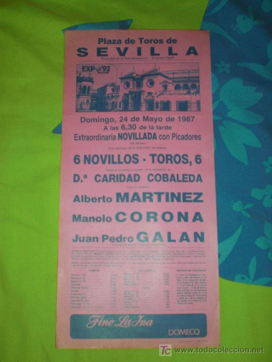 SEVILLA. CARTEL DE TOROS. PLAZA DE TOROS DE SEVILLA. MARTINEZ, CORONA, GALAN. 1987. (Coleccionismo - Tauromaquia)