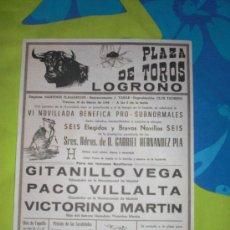 Tauromaquia: LOGROÑO. CARTEL DE TOROS. PLAZA DE TOROS LOGROÑO. GITANILLO VEGA, VILLALTA, MARTIN. 1982.. Lote 15321380