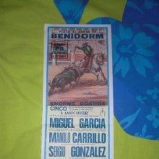 Tauromaquia: ALICANTE. CARTEL DE TOROS. PLAZA DE TOROS DE BENIDORM. MIGUEL GARCIA, CARRILLO, GONZALEZ. 1983.. Lote 15321426