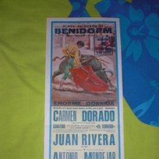 Tauromaquia: ALICANTE. CARTEL DE TOROS. PLAZA DE TOROS DE BENIDORM. DORADO, RIVERA, MONDEJAR. 1983.. Lote 15321428