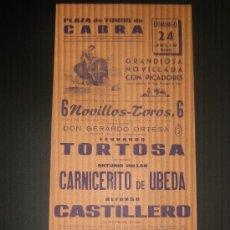 Tauromaquia: CARTEL DE TOROS. PLAZA DE TOROS DE CABRA. 1966. TORTOSA. CARNICERITO DE UBEDA. CASTILLERO. . Lote 15392558