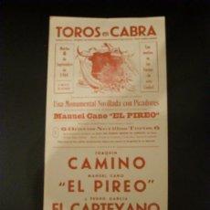 Tauromaquia: CARTEL DE TOROS. PLAZA DE TOROS DE CABRA. 1964. CAMINO. EL PIREO. EL CARTEYANO.. Lote 47981016