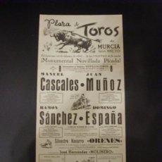 Tauromaquia: CARTEL DE TOROS. PLAZA DE TOROS DE MURCIA. 1963. CASCALES. MUÑOZ. SANCHEZ. ESPAÑA.. Lote 15445880