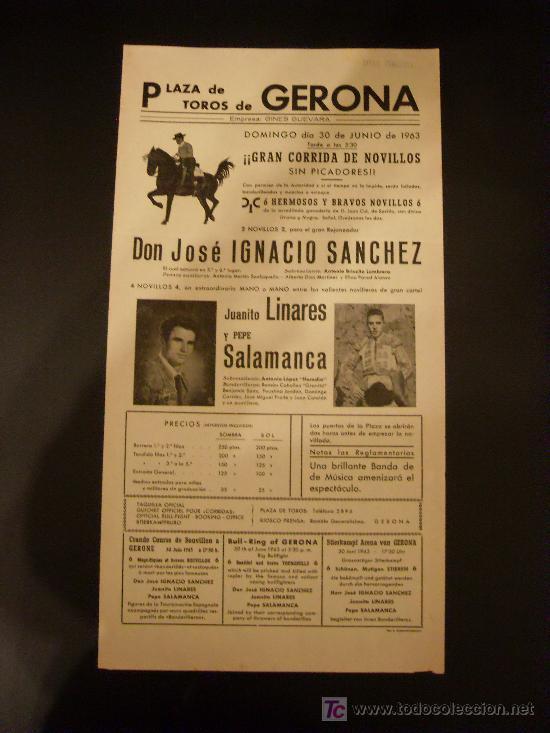 CARTEL DE TOROS. PLAZA DE TOROS DE GERONA. 1963. IGNACIO SANCHEZ. LINARES. SALAMANCA. (Coleccionismo - Tauromaquia)