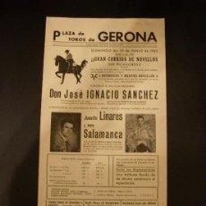 Tauromaquia: CARTEL DE TOROS. PLAZA DE TOROS DE GERONA. 1963. IGNACIO SANCHEZ. LINARES. SALAMANCA.. Lote 15451797
