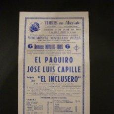 Tauromaquia: CARTEL DE TOROS. PLAZA DE TOROS DE ALICANTE. 1964. EL PAQUIRO. CAPILLE. EL INCLUSERO.. Lote 15462645