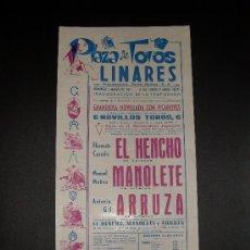 Tauromaquia: CARTEL DE TOROS. PLAZA DE TOROS DE LINARES. 1967. EL HENCHO. MANOLETE. ARRUZA.. Lote 15468572