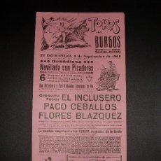 Tauromaquia: CARTEL DE TOROS. PLAZA DE TOROS DE BURGO. 1965. EL INCLUSERO. PACO CEBALLOS. FLORES BLAZQUEZ. . Lote 15469771