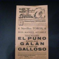 Tauromaquia: CARTEL DE TOROS. PLAZA DE TOROS DE SEVILLA. 1970. EL PUNO. GALAN. GALLOSO.. Lote 15576096