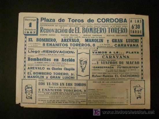 CARTEL DE CIRCO. PLAZA DE TOROS DE CORDOBA. 1967. EL BOMBERO TORERO. CARAVANA. AREVALO. GRAN LUICHI. (Coleccionismo - Tauromaquia)