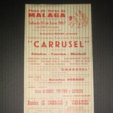Tauromaquia: CARTEL COMICO TAURINO MUSICAL. CARRUSEL. PLAZA DE TOROS DE MALAGA. 1967.. Lote 15611128