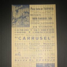 Tauromaquia: CARTEL COMICO TAURINO MUSICAL CARRUSEL. PLAZA DE TOROS DE VALENCIA. 1966.. Lote 15620053