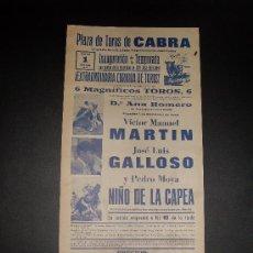 Tauromaquia: CARTEL DE TOROS. PLAZA DE TOROS DE CABRA. 1975. MARTIN. GALLOSO. NIÑO DE LA CAPEA. . Lote 15796560