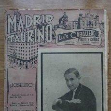 Tauromaquia: MADRID TAURINO. SEMANARIO DE LA FIESTA NACIONAL. AÑO XV. Nº 387.MADRID, 17 DE MAYO DE 1943.JOSELITO. Lote 22756787