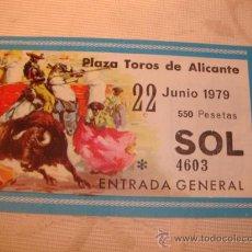 Tauromaquia: ENTRADA PLAZA DE TOROS, ALICANTE 1979. Lote 34167300