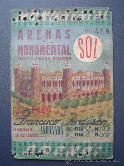 PASE TEMPORADA 1949 - BARCELONA - PLAZAS DE TOROS MONUMENTAL Y ARENAS (Coleccionismo - Tauromaquia)