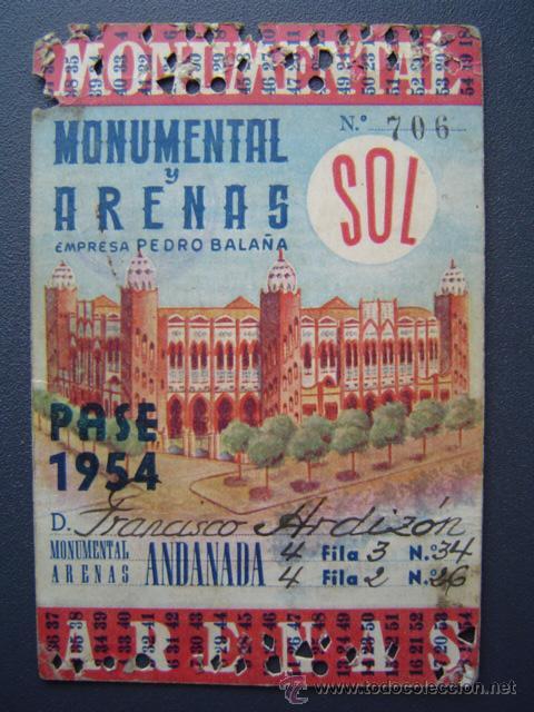 PASE TEMPORADA 1954 - BARCELONA - PLAZAS DE TOROS MONUMENTAL Y ARENAS (Coleccionismo - Tauromaquia)
