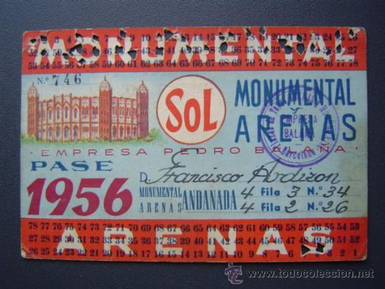 PASE TEMPORADA 1956 - BARCELONA - PLAZAS DE TOROS MONUMENTAL Y ARENAS (Coleccionismo - Tauromaquia)