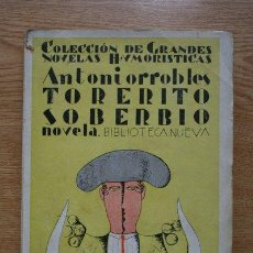 Tauromaquia: TORERITO SOBERBIO. NOVELA. ANTONIORROBLES. Lote 18821729