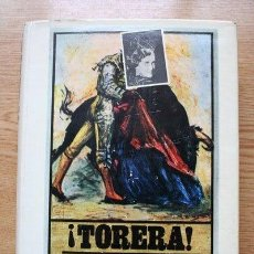 Tauromaquia: ¡TORERA! MEMOIRS OF A BULLFIGHTER. WITH AN INTRODUCTION BY ORSON WELLES. CINTRÓN (CONCHITA). Lote 19117227