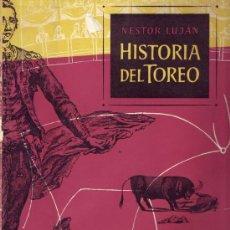 Tauromaquia: HISTORIA DEL TOREO. NÉSTOR LUJÁN. . Lote 26310486
