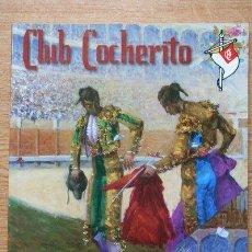 Tauromaquia: CLUB COCHERITO. BILBAO, AGOSTO 2005.. Lote 19239136