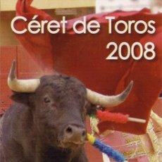 Tauromaquia: CÉRET (FRANCIA) - FOLLETO DEL MANO A MANO ESPLÁ Y EL FUNDI - 2008. Lote 35852118