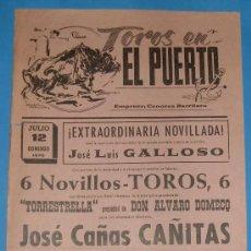 Tauromaquia: CARTEL DE TOROS. PLAZA DE TOROS DEL PUERTO. 12 DE JULIO DE 1970.. Lote 20339063