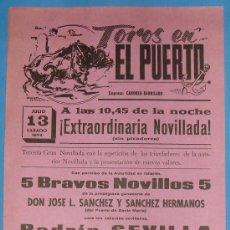 Tauromaquia: CARTEL DE TOROS. PLAZA DE TOROS DEL PUERTO. 13 DE JULIO DE 1974.. Lote 20351677