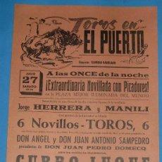 Tauromaquia: CARTEL DE TOROS. PLAZA DE TOROS DEL PUERTO. 27 DE JULIO DE 1974.. Lote 20351710