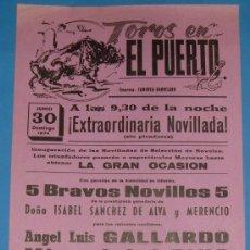 Tauromaquia: CARTEL DE TOROS. PLAZA DE TOROS DEL PUERTO. 30 DE JUNIO 1974.. Lote 20352725