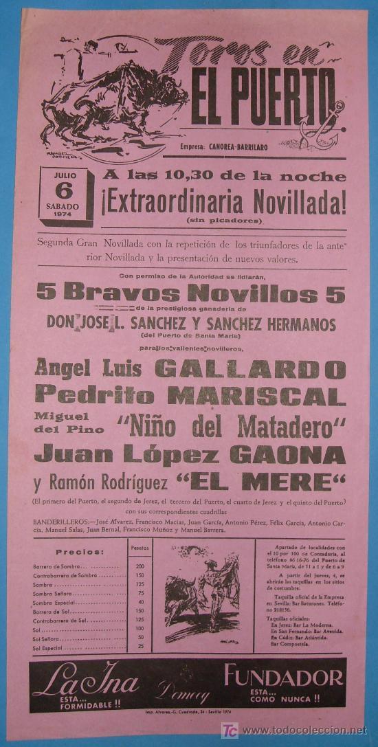 CARTEL DE TOROS. PLAZA DE TOROS DEL PUERTO. 6 DE JULIO 1974. (Coleccionismo - Tauromaquia)