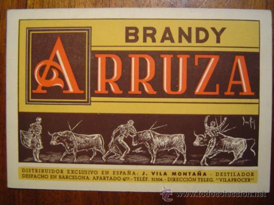 TARJETA PUBLICITARIA DE BRANDY ARRUZA CON MOTIVOS TAURINOS (Coleccionismo - Tauromaquia)