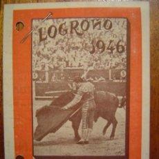 Tauromaquia: LOGROÑO 1946 - PROGRAMA DE TOROS DE FERIAS Y FIESTAS DE SAN MATEO - DESPLEGABLE. Lote 27183800
