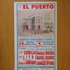 Tauromaquia: CARTEL DE TOROS. EL PUERTO FERIA DE PRIMAVERA 1994. CURRILLO, LITRI, JESULIN DE UBRIQUE.. Lote 21564478