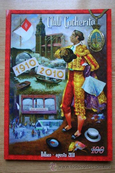 CLUB COCHERITO. BILBAO, AGOSTO 2010. (Coleccionismo - Tauromaquia)