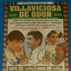Tauromaquia: CARTEL DE TOROS. PLAZA DE VILLAVICIOSA DE ODON. 2 ACONTECIMIENTOS TAURINOS. SEPTIEMBRE 1997.. Lote 22066838