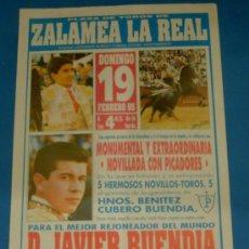 Tauromaquia: CARTEL DE TOROS. PLAZA DE ZALAMEA LA REAL. JAVIER BUENDIA, MORANTE DE LA PUEBLA Y EL POLI. AÑO 1995.. Lote 22223990