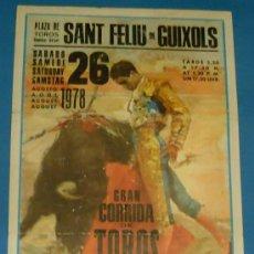 Tauromaquia: CARTEL DE TOROS. PLAZA DE SANT FELIU DE GUIXOLS. DIEGO GARCIA DE LA PEÑA, CURRILLO Y BATALLA. . Lote 22260347