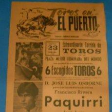 Tauromaquia: CARTEL DE TOROS. PLAZA DEL PUERTO. FCO. RIVERA PAQUIRRI, GALLOSO Y PACO ALCALDE. AÑO 1975.. Lote 22282108