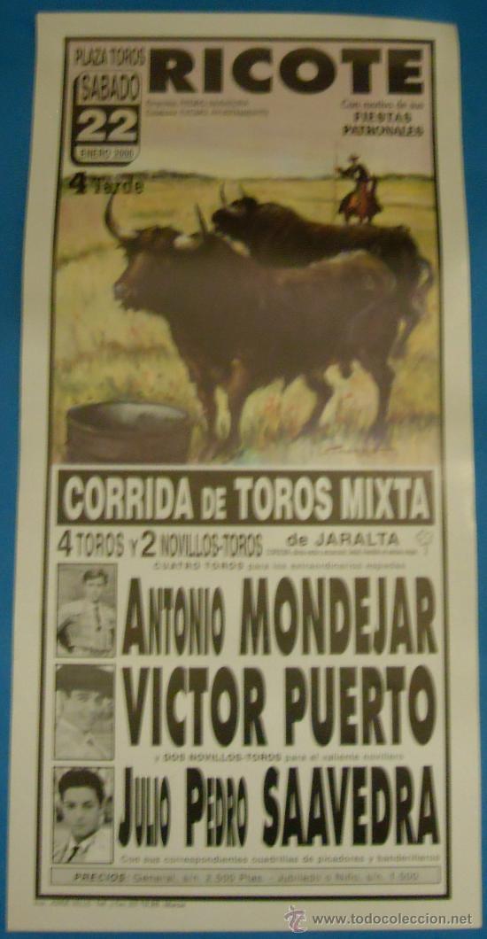 CARTEL DE TOROS. PLAZA DE RICOTE. ANTONIO MONDEJAR, VICTOR PUERTO Y PEDRO SAAVEDRA. AÑO 2000. (Coleccionismo - Tauromaquia)