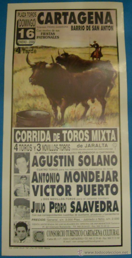 CARTEL DE TOROS. PLAZA DE CARTAGENA. AGUSTIN SOLANO, A. MONDEJAR, VICTOR PUERTO Y JULIO SAAVEDRA. (Coleccionismo - Tauromaquia)