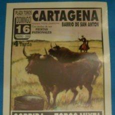 Tauromaquia: CARTEL DE TOROS. PLAZA DE CARTAGENA. AGUSTIN SOLANO, A. MONDEJAR, VICTOR PUERTO Y JULIO SAAVEDRA.. Lote 22348398