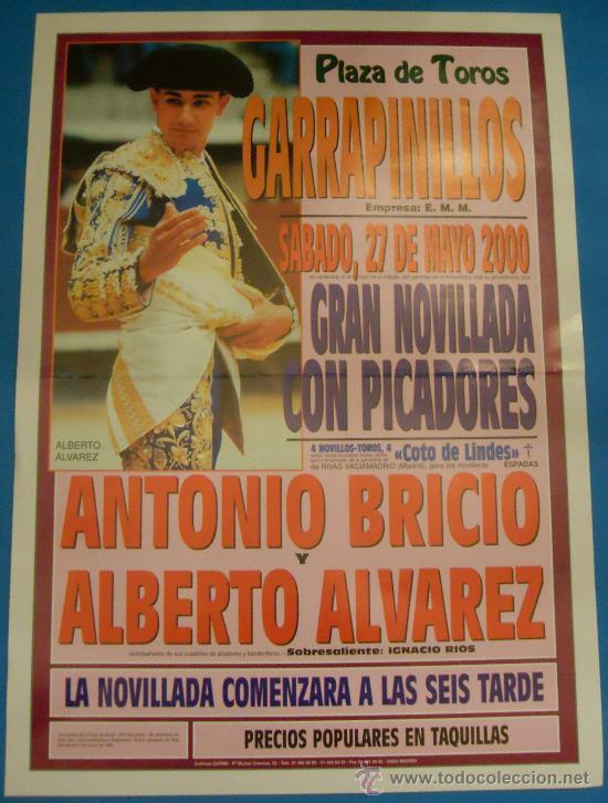 CARTEL DE TOROS. PLAZA DE GARRAPINILLOS. ANTONIO BRICIO Y ALBERTO ALVAREZ. AÑO 2000. (Coleccionismo - Tauromaquia)