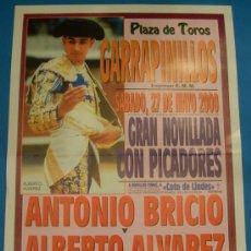 Tauromaquia: CARTEL DE TOROS. PLAZA DE GARRAPINILLOS. ANTONIO BRICIO Y ALBERTO ALVAREZ. AÑO 2000.. Lote 22352604