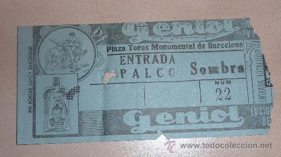 ANTIGUA ENTRADA A PLAZA DE TOROS MONUMENTAL DE BARCELONA. PALCO. (Coleccionismo - Tauromaquia)