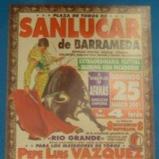 Tauromaquia: CARTEL DE TOROS. PLAZA DE SANLUCAR. PEPE LUIS VAZQUEZ, JULIO APARICIO, EL TATO, VICTOR PUERTO... . Lote 22365200